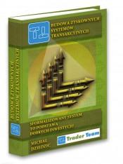 Budowa zyskownych systemów transakcyjnych