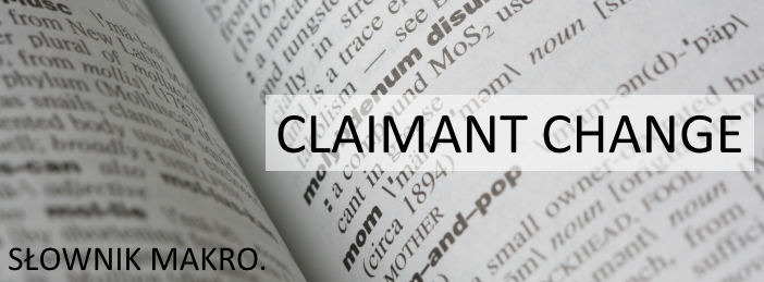 słownik makro claimant change