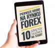 pierwsze kroki na rynku forex