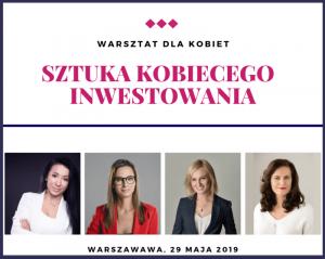 Sztuka Kobiecego Inwestowania - warsztat dla kobiet