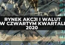 Co czeka rynek akcji i waluty (Forex) w końcówce 2020 roku? - ABC Inwestowania