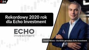 Rynek nieruchomości spada o 20% a Echo Investment notuje rekordy – Rozmowa z Dawidem Wroną