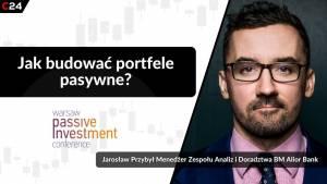Inwestowanie pasywne – z czym to się je i komu warto polecić? –Rozmowa z Jarosławem Przybyłem z DM Alior Banku