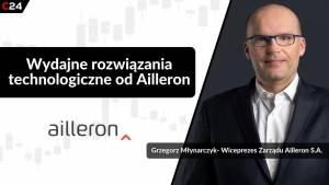 Ailleron korzysta na pandemii ale wycofuje się z drobnej branży hotelarskiej – Rozmowa z Grzegorzem Młynarczykiem.