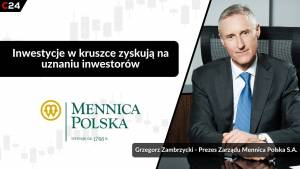 Mennica Polska obsługuje kilkadziesiąt banków narodowych i stawia na dywersyfikację. Rozmowa z prezes zarządu Grzegorzem Zambrzyckim