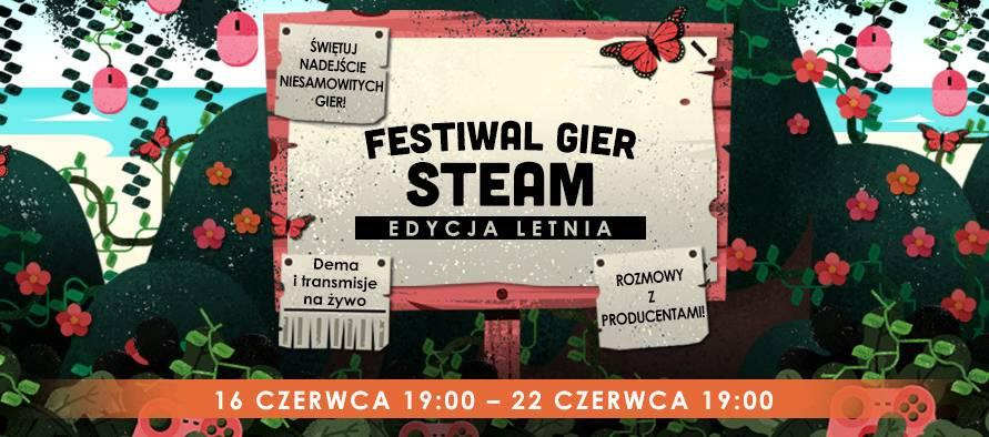 Festiwal Gier Steam - Edycja Letnia od 16 czerwca!