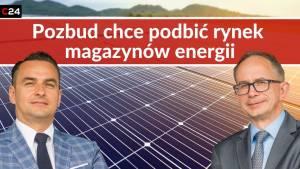 Pozbud wchodzi w rynek OZE, skupiając się na magazynach energii. Rozmowa z zarządem spółki