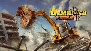 Ultimate VR wyda wkrótce Demolish & Build VR. Premiera już 18 października!