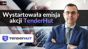 TenderHut chce pozyskać do 9 mln zł z oferty publicznej! Rozmowa z Prezesem Zarządu Robertem Strzeleckim